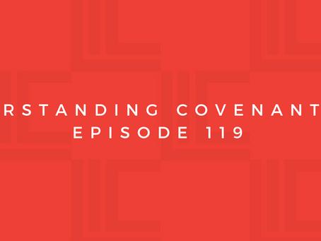 Leadership in Context: Understanding Covenant, pt1