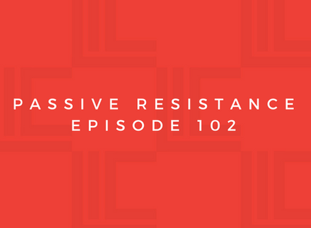 Leadership in Context: Passive Resistance