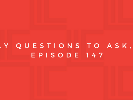 Leadership in Context: Daily Questions to Ask, pt2