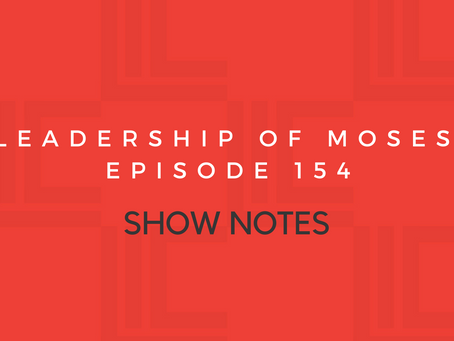 Leadership in Context Episode 154 Show Notes