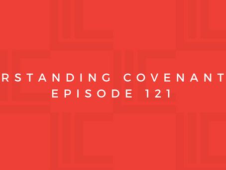 Leadership in Context: Understanding Covenant, pt3