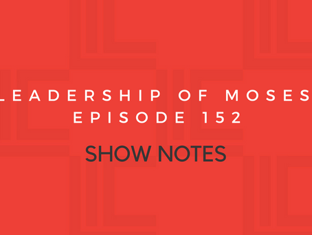 Leadership in Context Episode 152 Show Notes