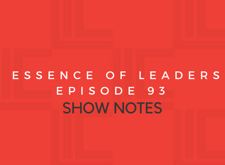 Leadership in Context Episode 93 Show Notes