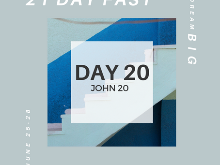 21 Day Fast::Day 20