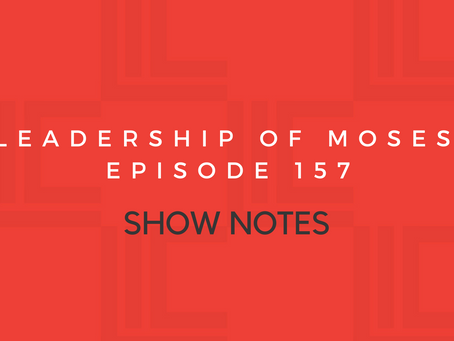 Leadership in Context Episode 157 Show Notes