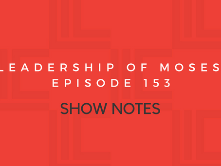 Leadership in Context Episode 153 Show Notes