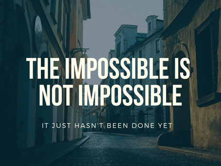 Overcoming The Impossible Part 1