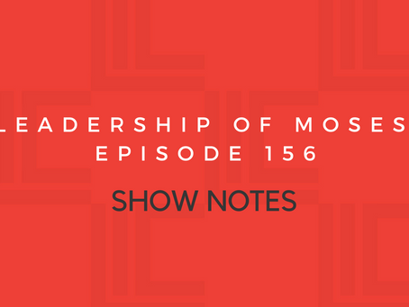 Leadership in Context Episode 156 Show Notes