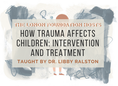 Helping Children by Learning about Trauma