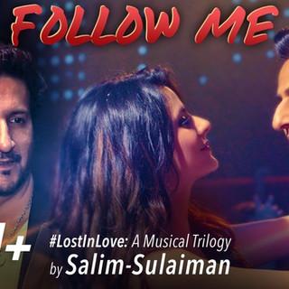 Follow Me - Salim Sulaiman - MV