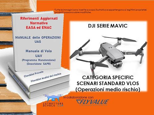 """""""SMART10"""" CONSULENZA OPERATORE SPECIFIC SCENARI STANDARD VLOS DJI SERIE MAVIC"""