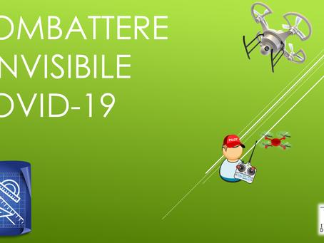 COMBATTERE L'INVISIBILE COVID-19