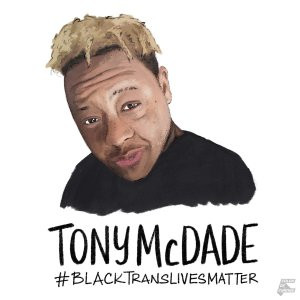 Black Trans Lives Matter:Talking Back About Tony McDade