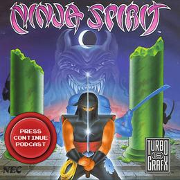 Ninja Spirit (Arcade,TG16) - Press Continue Podcast E100