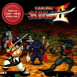 Samurai Shodown II (Arcade, NEOGEO) - Press Continue Podcast E96