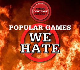 e88 – Popular Games We Hate