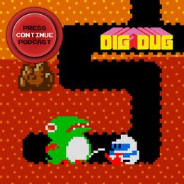 Dig Dug (Arcade) - Press Continue Podcast E95