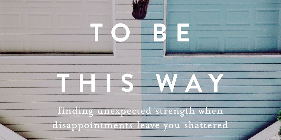 Ladies Bible Study - It's Not Supposed to be This Way by Lysa Terkeurst