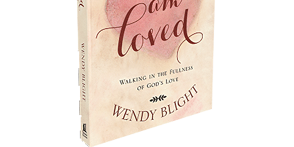 Ladies Bible Study - I am loved by Wendy Blight