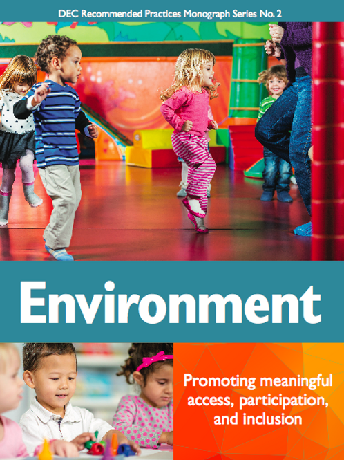 DEC Recommended Practices Monograph Series No. 2: Environment
