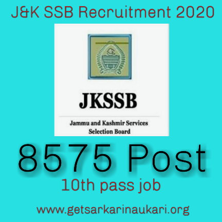 J&K SSB recruitment 2020 for 8575 post
