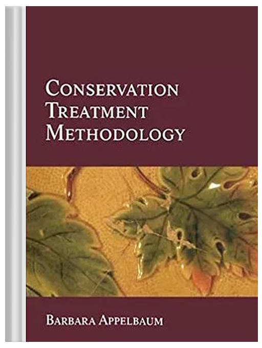 Conservation Treatment Methodology | Barbara Appelbaum