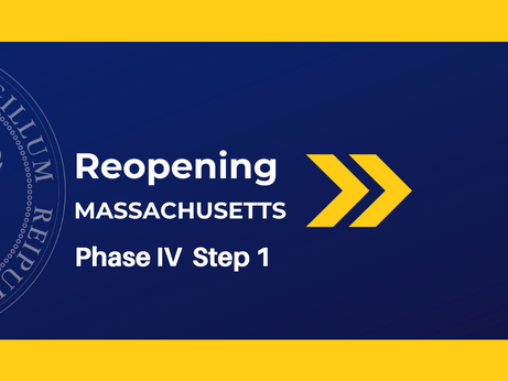 MA Administration Announces Transition to Phase IV of Reopening Plan
