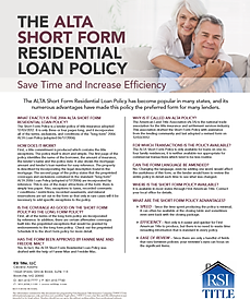 ALTA Short Form Residential Loan Policy is the loan policy of title insurance.