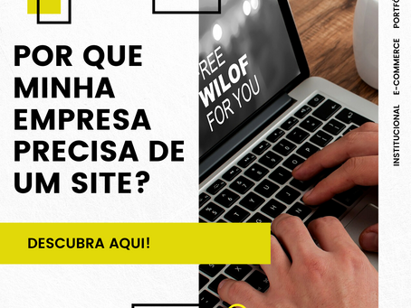 Como saber se minha empresa precisa de um Site?