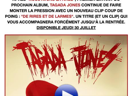 Tagada Jones sort son deuxième clip le 30 juillet ! Stay tuned