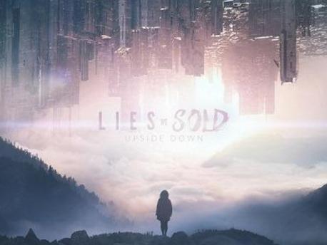 "LIES WE SOLD - Chronic de ""Upside Down"""
