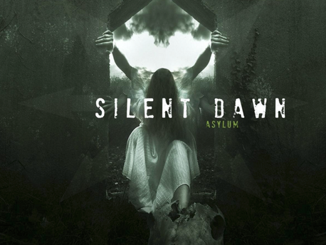 SILENT DAWN - chronik de «Asylum»