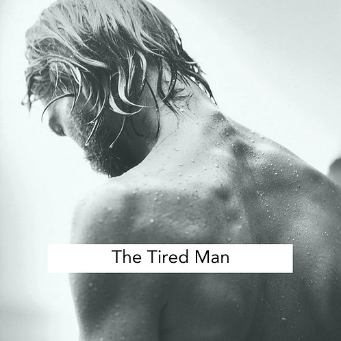 The Tired Man