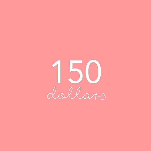 One hundred & fifty dollar gift voucher