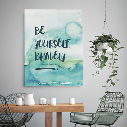Be Yourself Bravely.