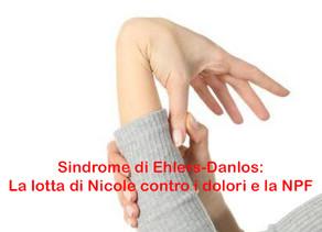 Sindrome di Ehlers-Danlos: La lotta di Nicole contro i dolori e la NPF