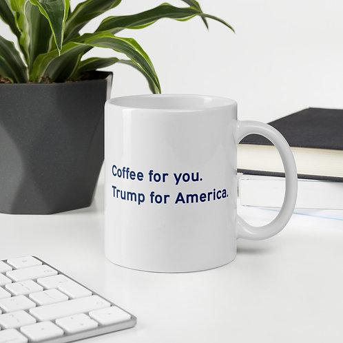 Coffee for You Mug