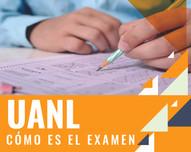 Cómo es el examen de la Universidad Autónoma de Nuevo León