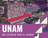 ¿Qué estudiar para el examen de la Universidad Nacional Autónoma de México?