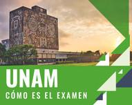 ¿Cómo es el examen de la Universidad Nacional Autónoma de México?