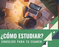 ¿Cómo estudiar y aprobar el examen de admisión?