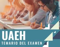 ¿Qué estudiar para el examen de la Universidad Autónoma del Estado de Hidalgo?