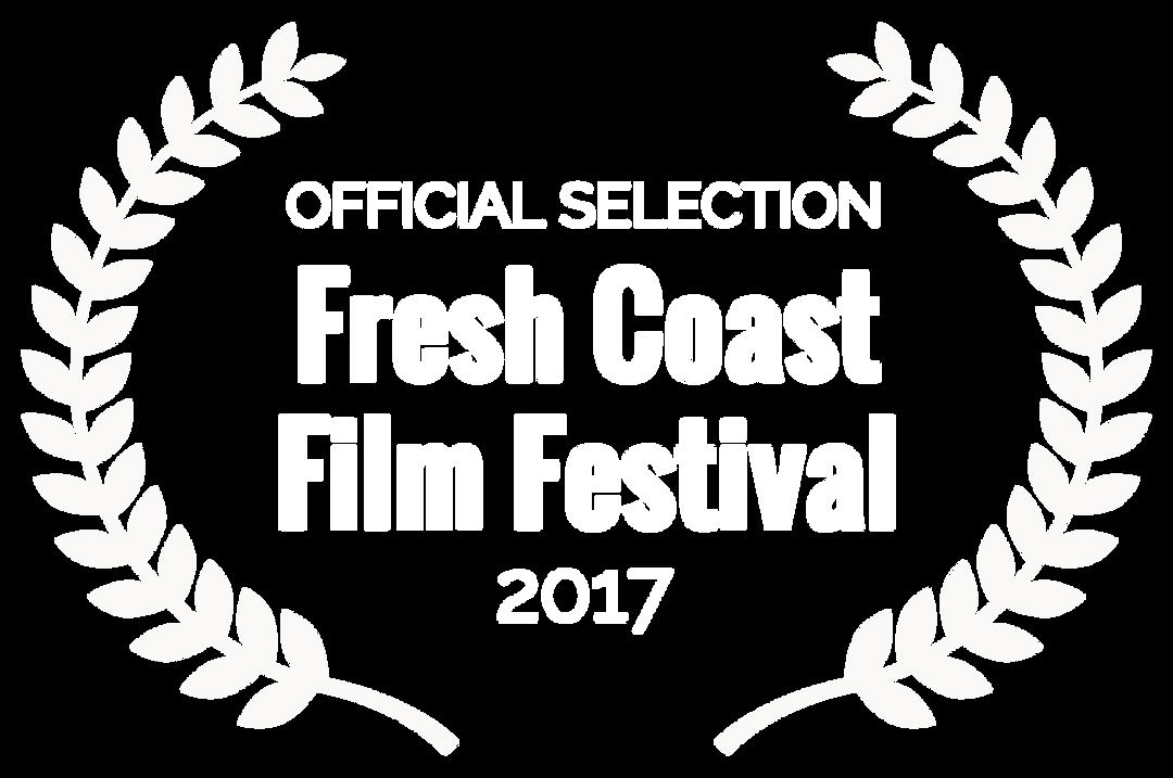 OFFICIAL SELECTION - Fresh Coast Film Fe