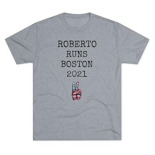 Roberto Runs Boston 2021: The Tri-Blend T-Shirt