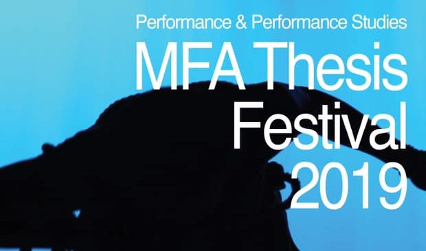 Pratt Performance & Performance Studies M.F.A. Thesis Festival