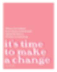 TimetoMakeaChange8x10-01.jpg