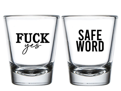 Safe Word Shot Glass