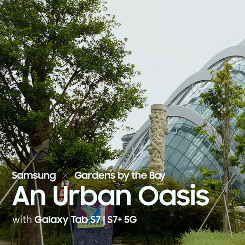 Samsung x Gardens by the Bay