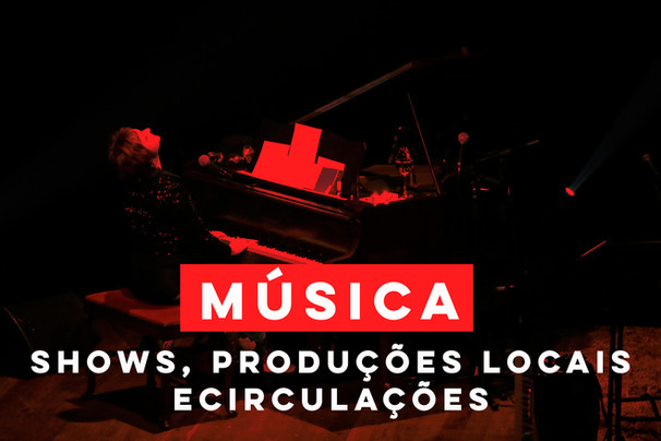 MÚSICA_shows,-produções-locais-e--circul