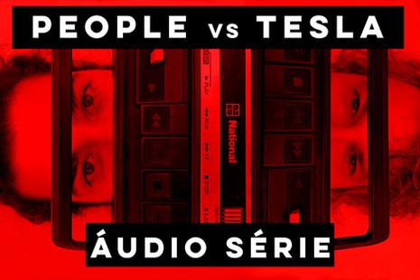 PEOPLE-vs-TESLA_ÁUDIO-SÉRIE-.jpg